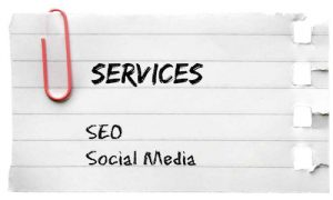Services: SEO and Social Media