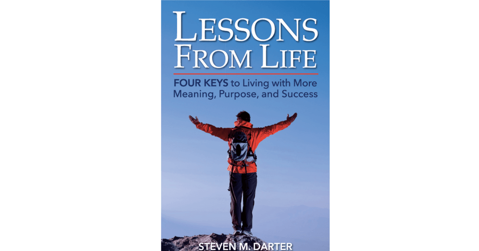 Steven Darter Publishes Lessons from Life today!